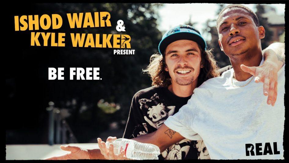 Ishod Wair & Kyle Walker – Be Free