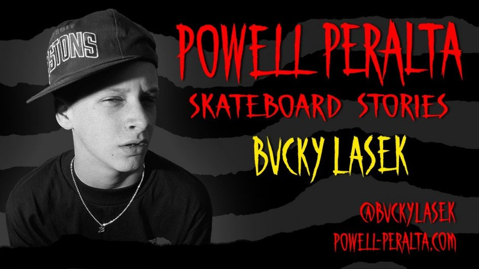 Powell-Peralta Skateboard Stories Presents: Bucky Lasek