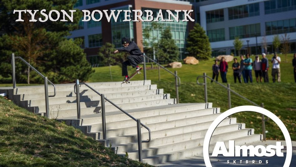 Tyson Bowerbank's «Almost Time» Part