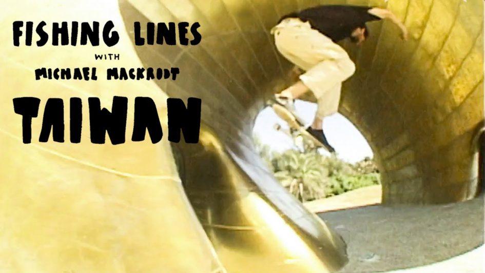 Michael Mackrodt's «Fishing Lines Taiwan» Video