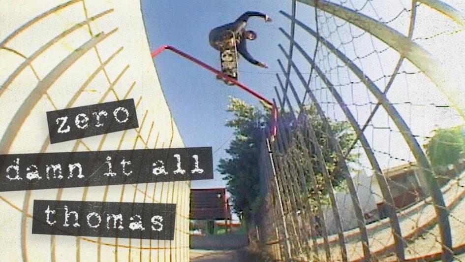 Jamie Thomas' «Damn It All» Zero Part