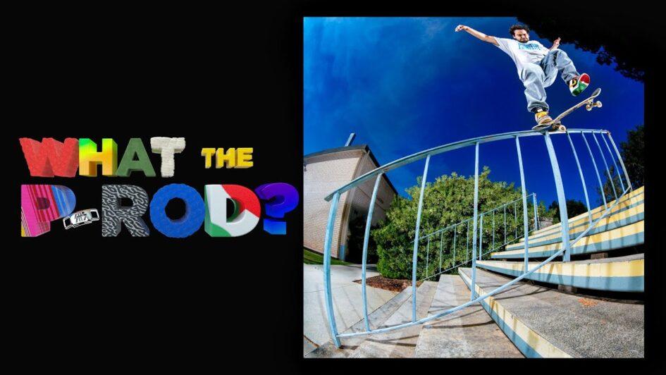 Primitive Skate | What the P-Rod?